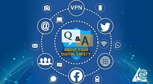 Q&A about your digital safety
