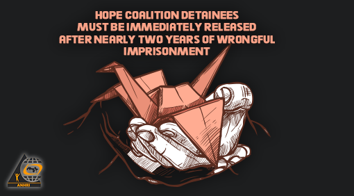 Egypt: Hope Coalition detainees must be immediately released, after nearly two years of wrongful imprisonment