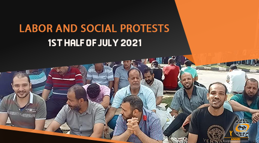 Labor and Social Protests Newsletter  1st half of July 2021