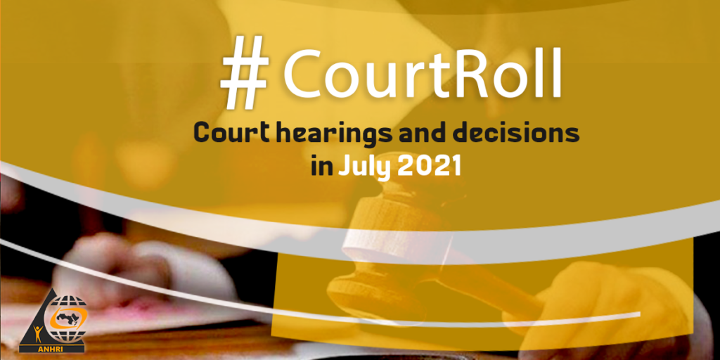 #CourtRoll  Court hearings and decisions in July 2021