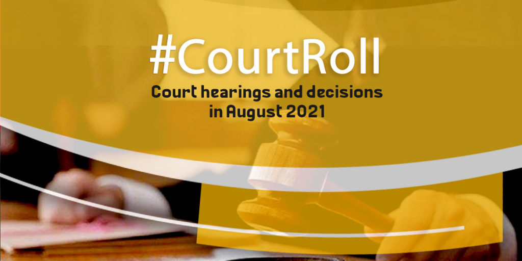 #CourtRoll Court hearings and decisions in August 2021